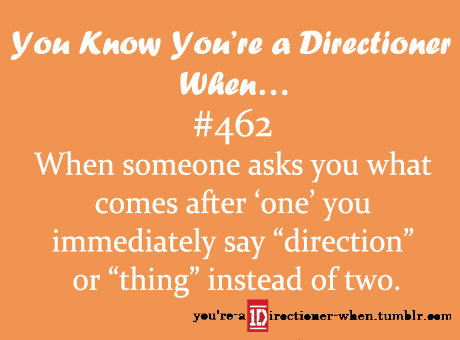 You know you're a Directioner when...♥