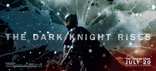 'The Dark Knight Rises' Promotional Banner ~ batman