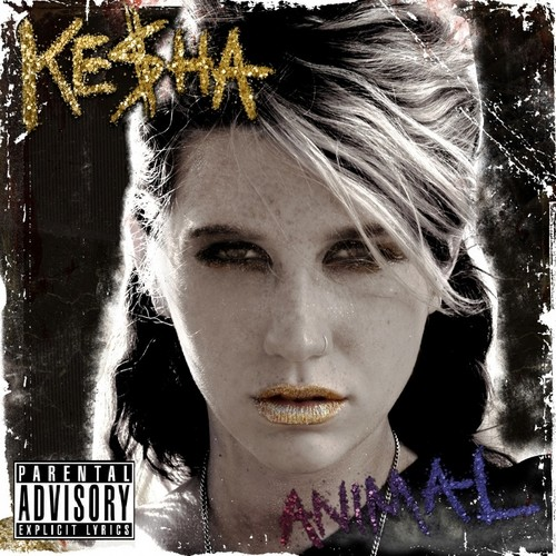 Ke$ha Animal (Parental Advisory)
