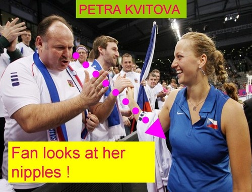 Petra Kvitova : Fan looks at her nipples !