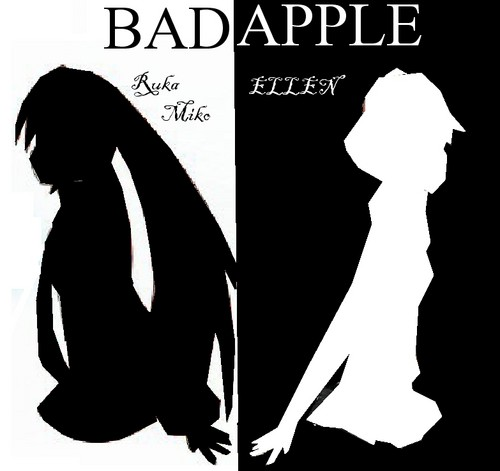 Ruka and human ELLEN - Bad Apple!